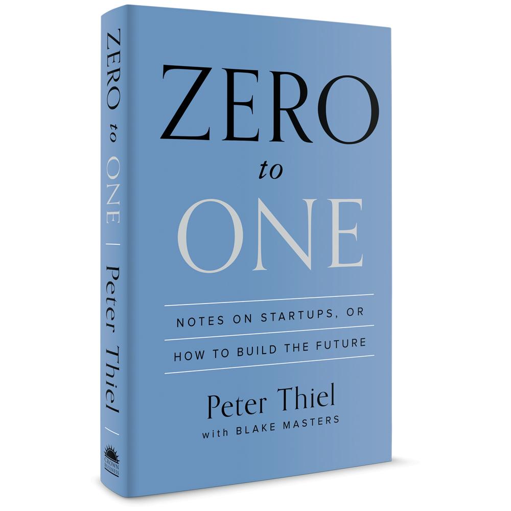 Peter Thiel, Zero to One Book