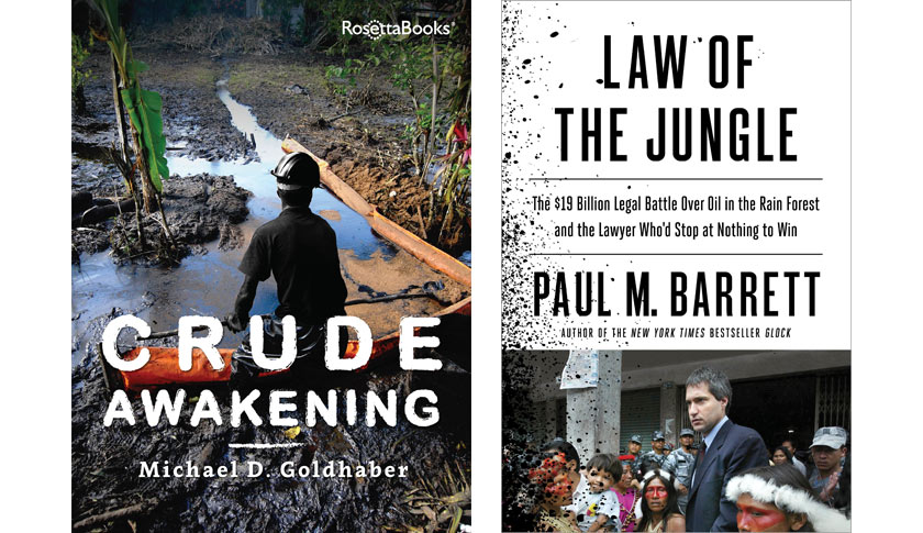 Two new books about the $9.5 billion judgment against Chevron in Ecuador
