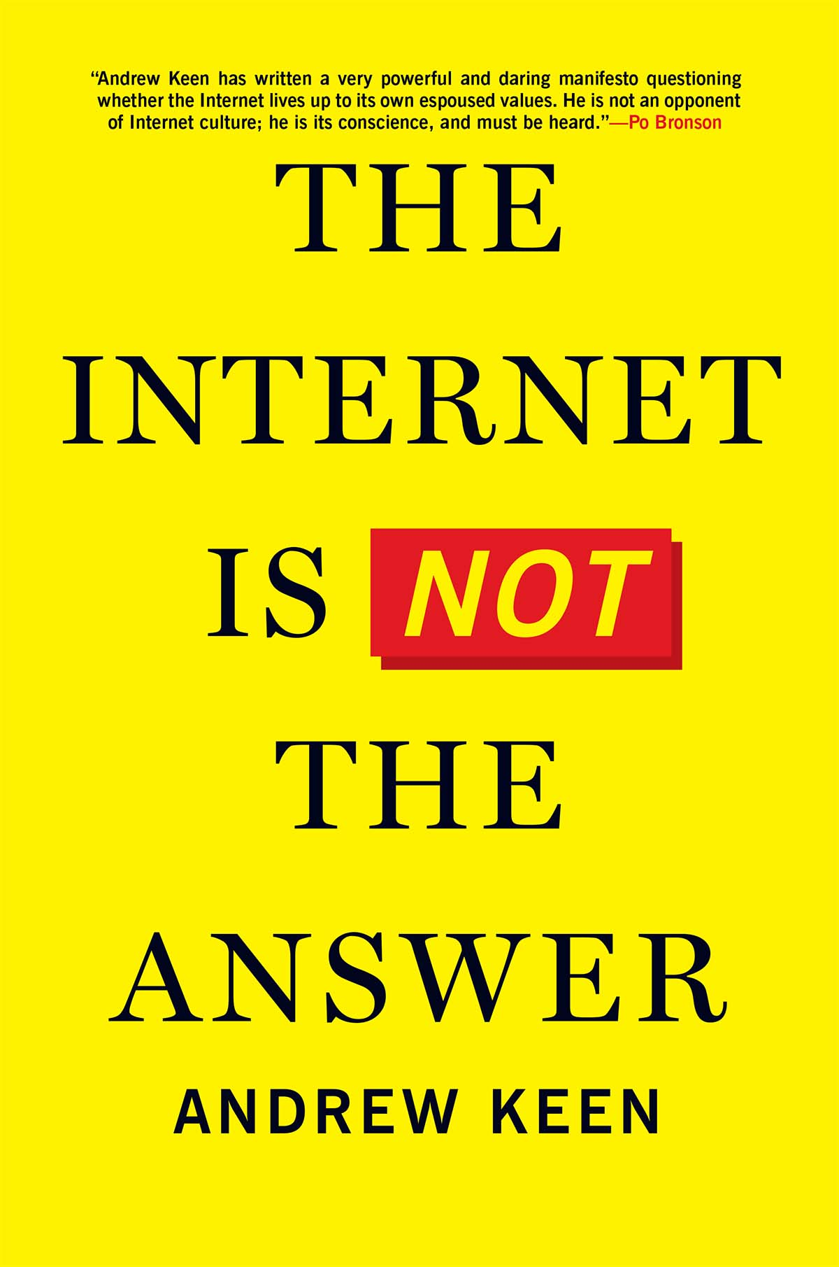 The Internet Is Not the Answer, by Andrew Keen book cover