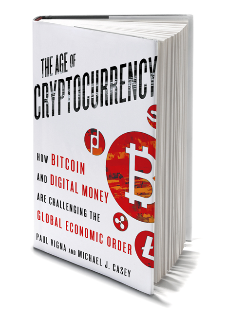 the age of cryptocurrency how bitcoin and digital money