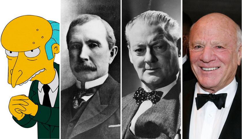 Montgomery Burns, John D. Rockefeller, Henry Potter, and Barry Diller