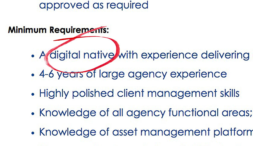 "Wunderman, a firm that is part of WPP, posted this ad seeking a ""digital native."" Many employers have begun using the term in their employment ads."