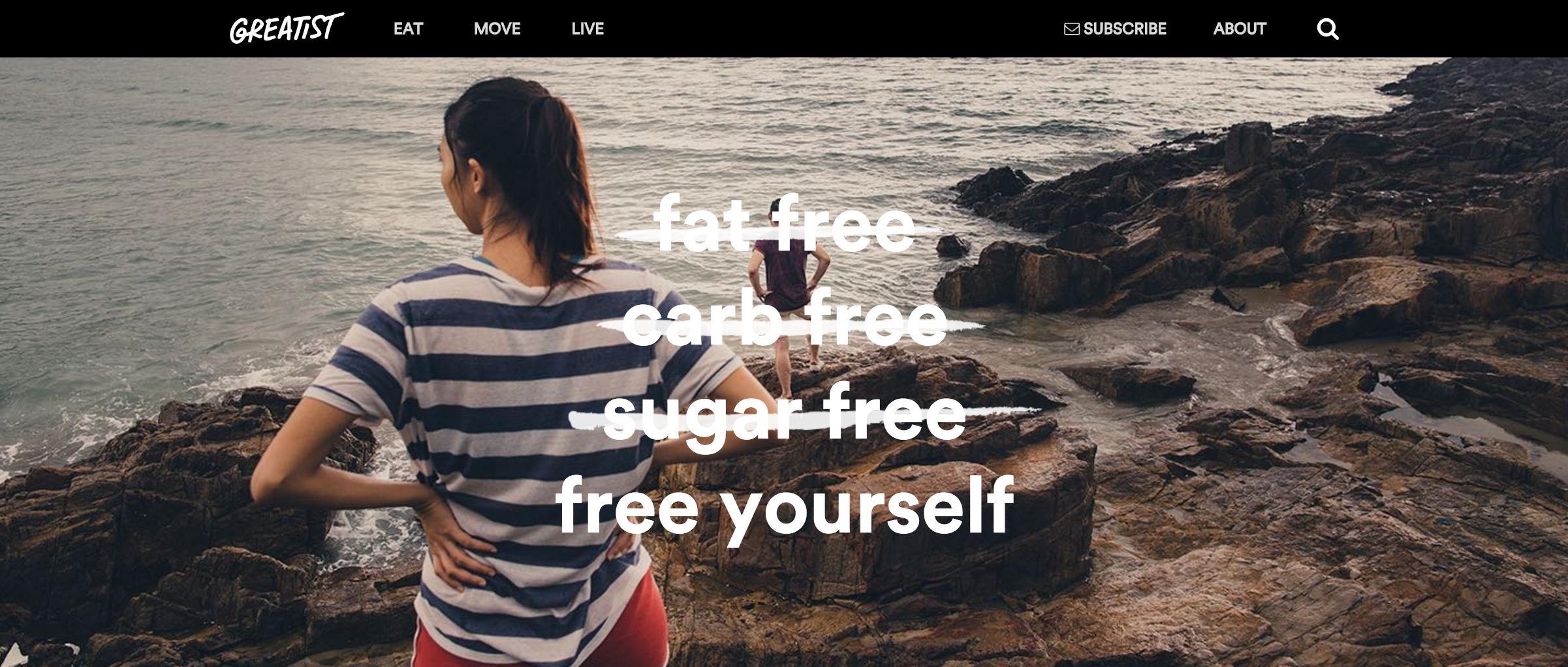 The message of health website Greatist.com.