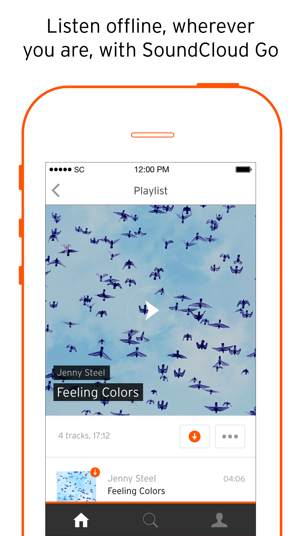 With SoundCloud Go, users can download songs to play offline.
