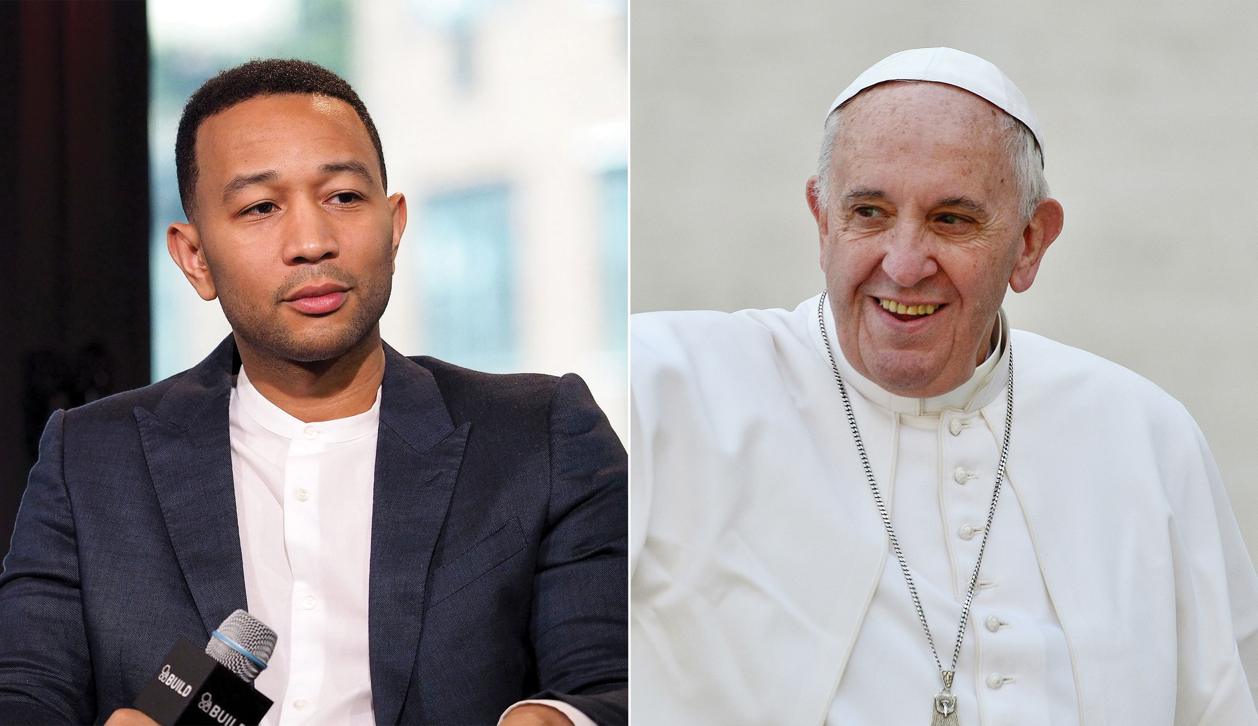 John Legend and Pope Francis.