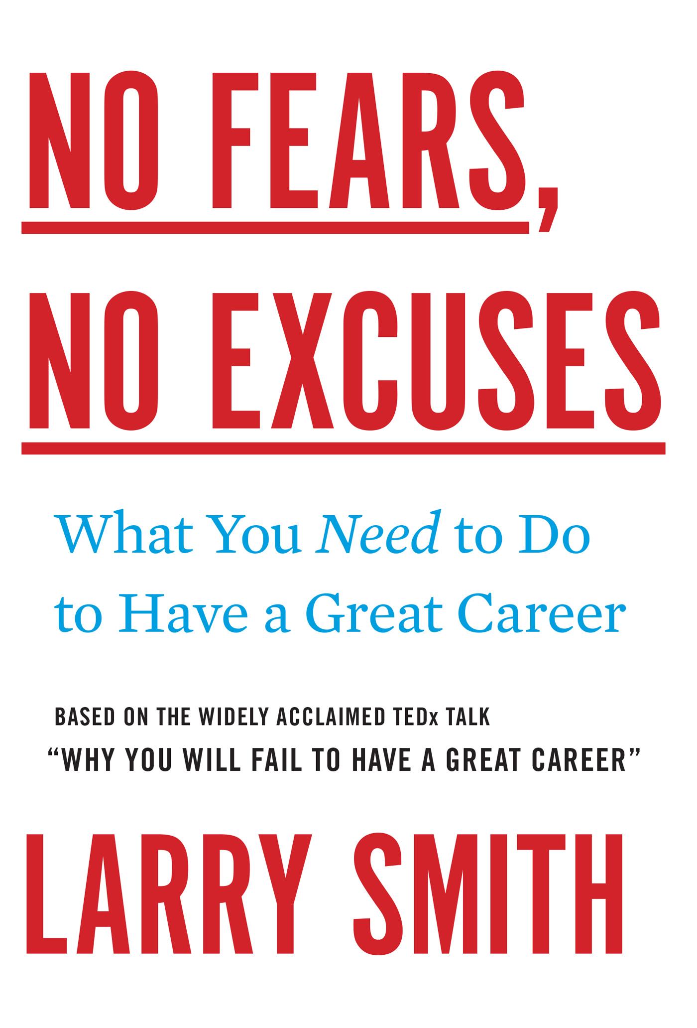 No Fears, No Excuses.Smith