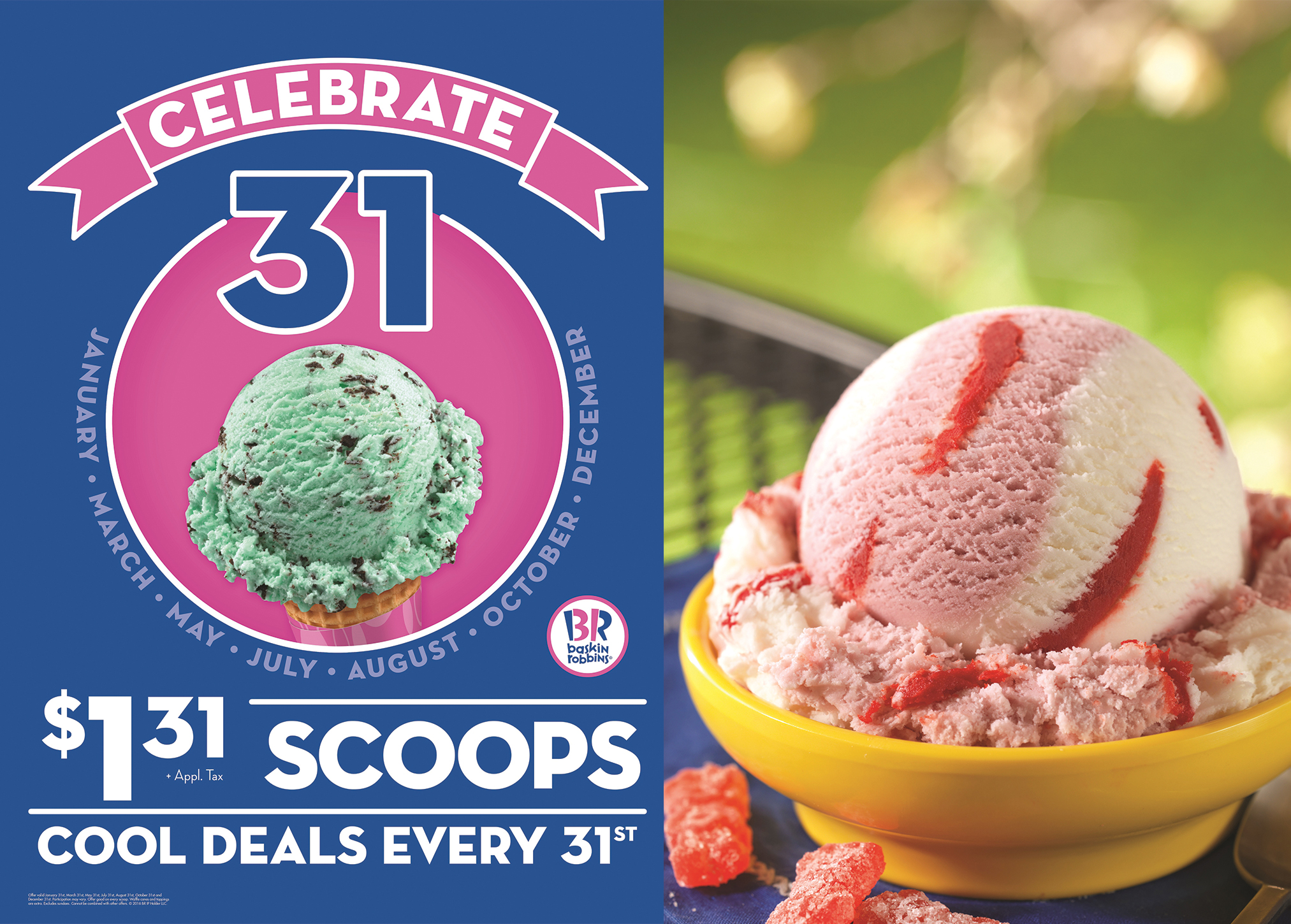 (left) May 31, 2016 Baskin Robbins will be offering $1.31 scoops of ice cream (right) SOUR PATCH KIDS® REDBERRY® Blast