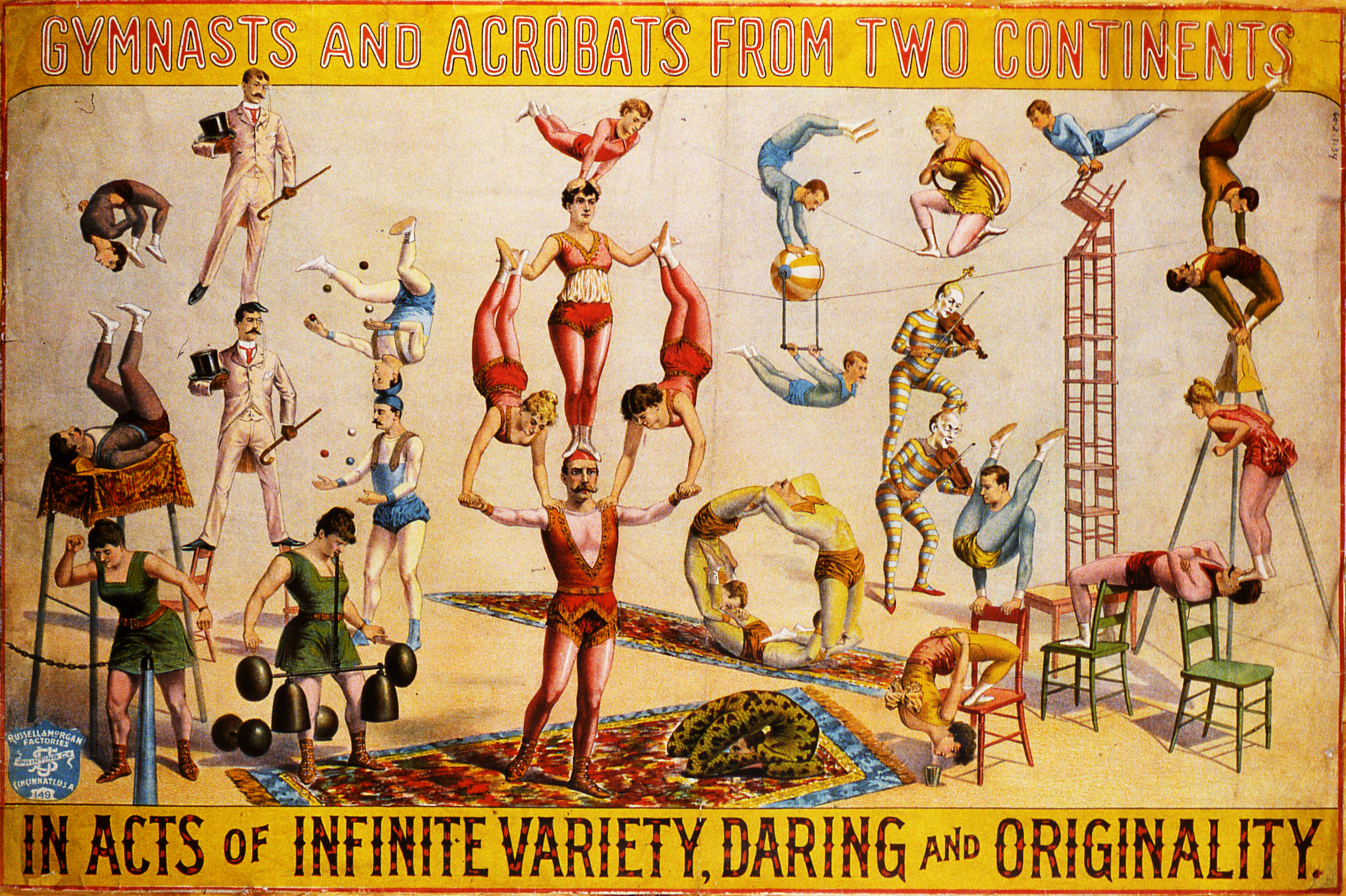 Circus poster features the text 'Gymnasts and Acrobats from Two Continents in Acts of Infinite Variety, Daring and Originality' and an illustration that depicts 29 people in colorful costumes as they engage in, as advertised, a wide variety of performances, 1890. The poster was printed by the Cincinatti, Ohio-based Russell & Morgan Factories Printing Company.