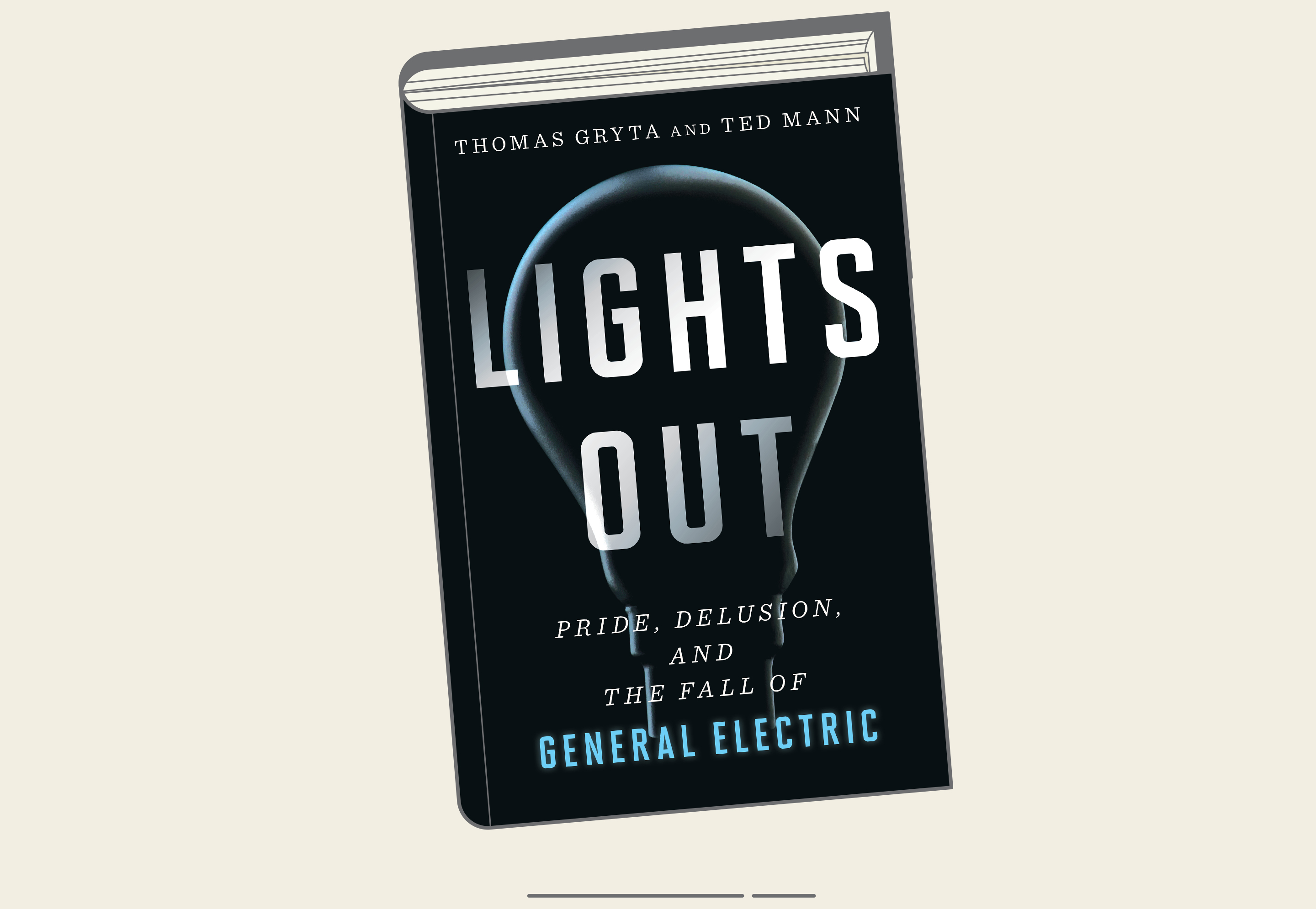 Lights Out': A new book investigates where it all went wrong at General  Electric | Fortune