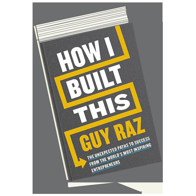 Guy Raz-How I Built This