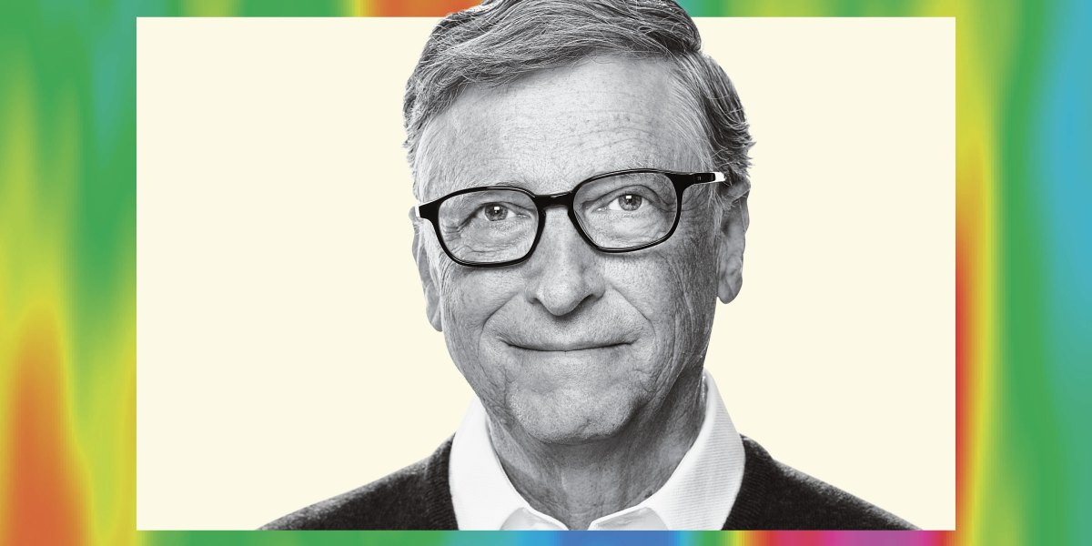 Bill Gates on why the 'miracles' of solar and wind energy won't save us from climate change—and the breakthroughs that just might